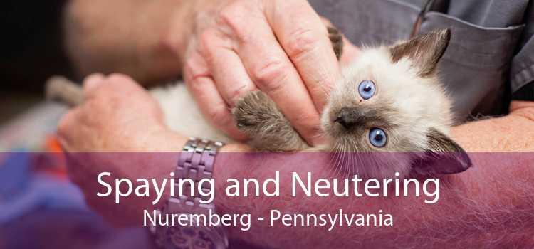 Spaying and Neutering Nuremberg - Pennsylvania